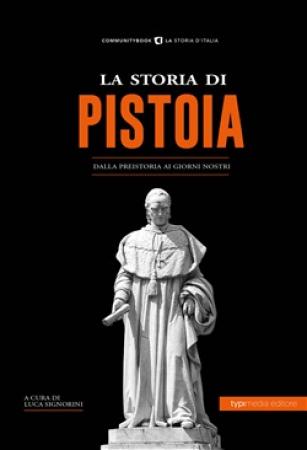 La storia di Pistoia