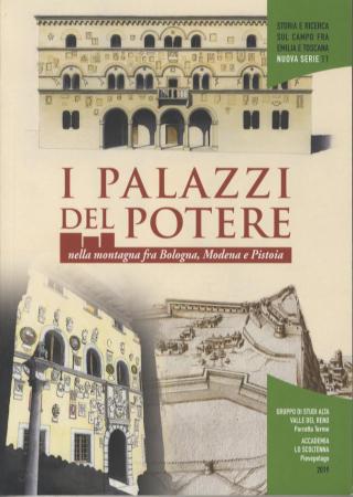I palazzi del potere nella montagna fra Bologna, Modena e Pistoia