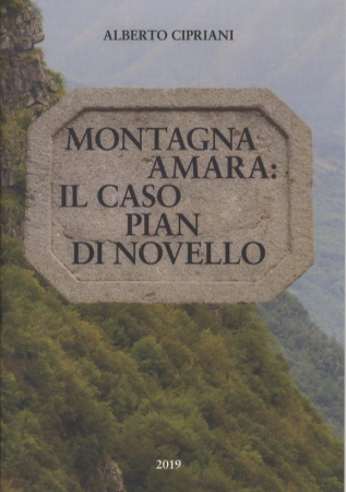 Montagna amara: il caso di Pian di Novello