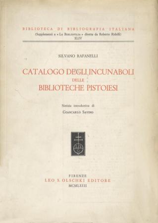 Catalogo degli incunaboli delle biblioteche pistoiesi
