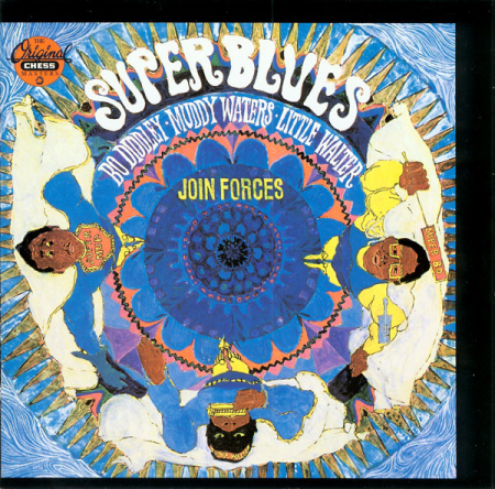 Super Blues (Bo Diddley, Muddy Waters, Little Walter Join Forces)