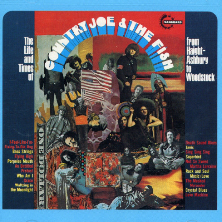 The life and times of Country Joe and the Fish, from Haight-Ashbury to Woodstock
