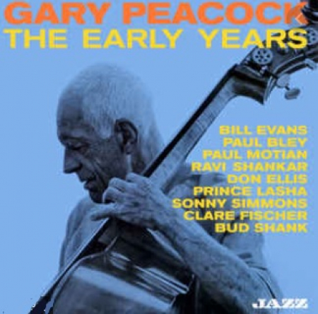 The early years / Gary Peacock ; Bill Evans