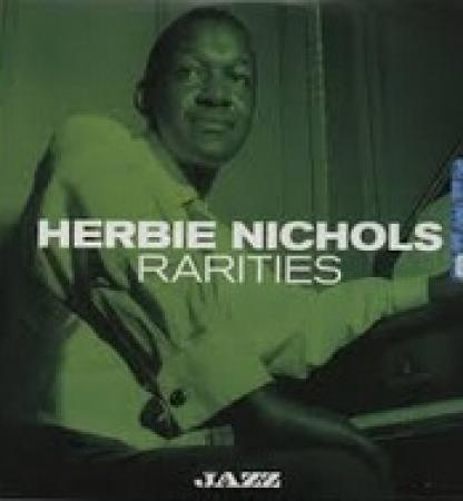 Herbie Nichols: rarities