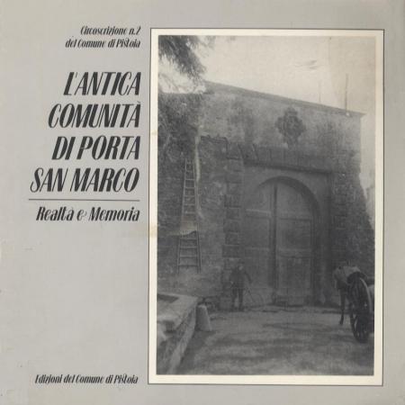 L'antica comunità di Porta San Marco