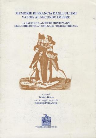 Memorie di Francia dagli ultimi Valois al secondo Impero