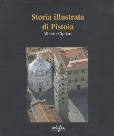Storia illustrata di Pistoia
