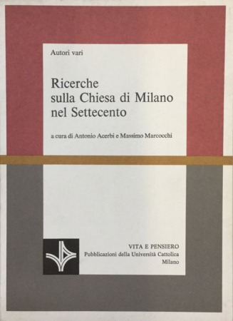 Ricerche sulla Chiesa di Milano nel Settecento