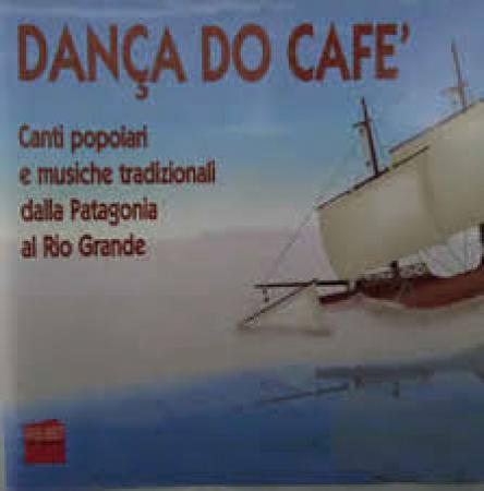 Danca do cafe'