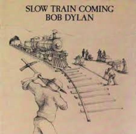 Slow train coming [Audioregistrazione]