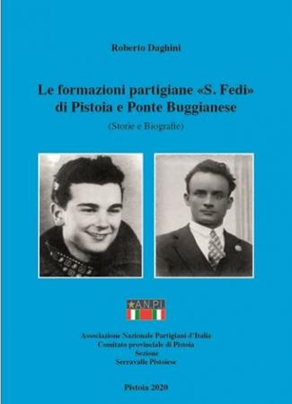 """Le formazioni partigiane """"S. Fedi"""" di Pistoia e Ponte Buggianese"""