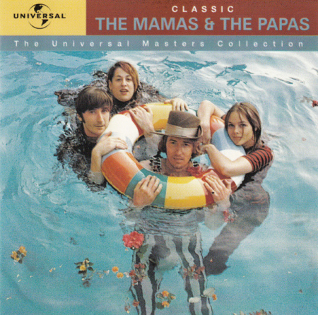 Classic the Mamas & the Papas [Audioregistrazione]