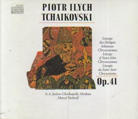 Liturgie des Heilegen Johannes Chrysostomus op. 41 [Audioregistrazione]