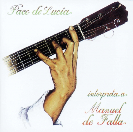 Paco de Lucia plays de Falla [Audioregistrazione]