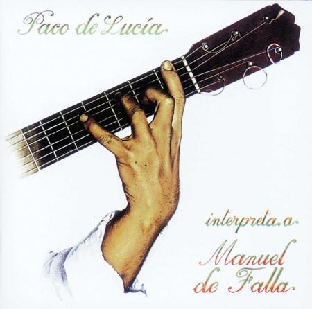 Paco de Lucia plays de Falla [Audioregistrazione]