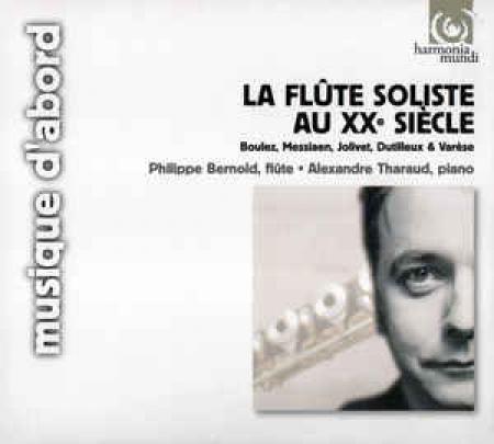 La flûte soliste au XX siècle [Audioregistrazione]