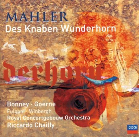 Des Knaben Wunderhorn [Audioregistrazione]