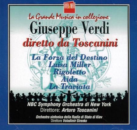 Giuseppe Verdi diretto da Toscanini