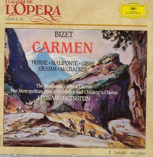 Carmen / Georges Bizet ; [cantanti] Marylin Horne ... [et al.] ; The Manhattan Opera Chorus ; The Metropolitan Opera Orchestra and Childrens Chorus ; Leonard Bernstein [dir.]. 1