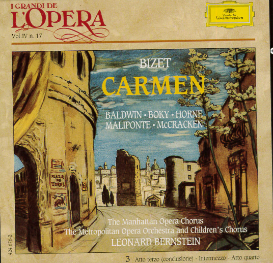 Carmen / Georges Bizet ; [cantanti] Marylin Horne ... [et al.] ; The Manhattan Opera Chorus ; The Metropolitan Opera Orchestra and Childrens Chorus ; Leonard Bernstein [dir.]. 3