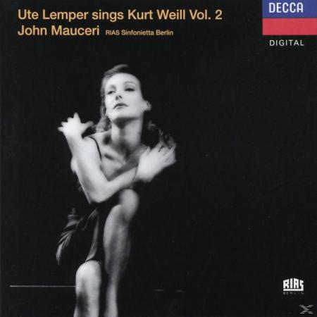 Ute Lemper sings Kurt Weill vol.2 [Audioregistrazione]