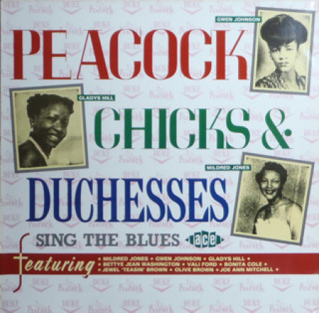 Peacock Chicks & Duchesses Sing The Blues