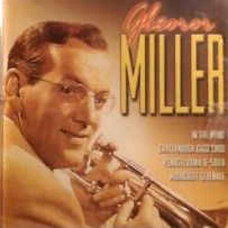 Glenn Miller [Audioregistrazione]