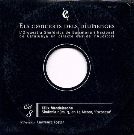 8: Simfonia núm. 3, en La Menor, 'Escocesa' [Audioregistrazione]