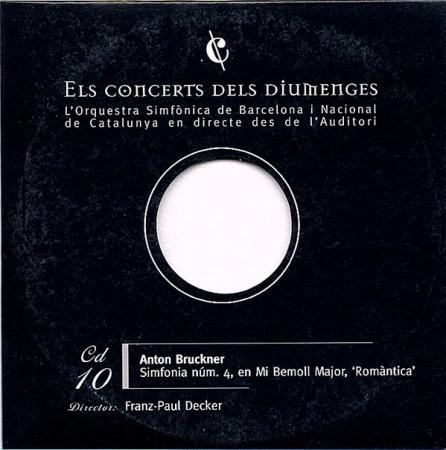 10: Simfonia núm. 4, en Mi Bemoll Major, 'Romàntica' [Audioregistrazione]