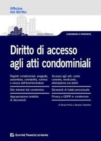 Diritto di accesso agli atti condominiali