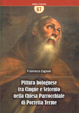 Pittura bolognese tra Cinque e Seicento nella chiesa parrocchiale di Porretta Terme