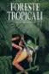 Foreste tropicali