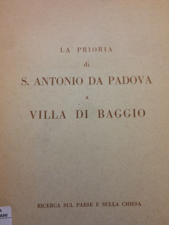 La prioria di S. Antonio da Padova a Villa di Baggio