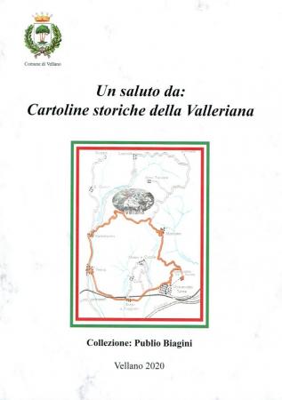 Un saluto da: cartoline storiche della Valleriana