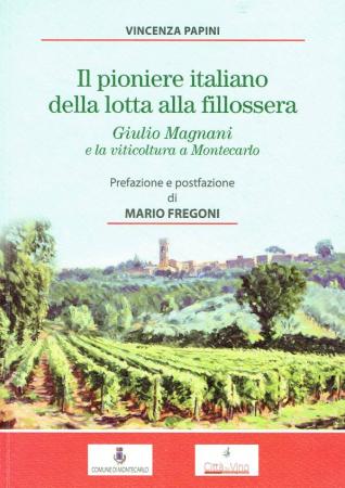 Il pioniere italiano della lotta alla fillossera