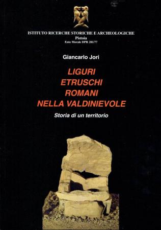 Liguri, etruschi, romani nella Valdinievole