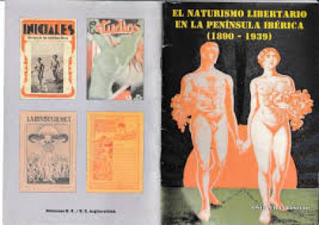 El naturismo libertario en la peninsula ibérica (1890-1939)