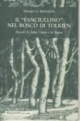Il fanciullino nel bosco di Tolkien : Pascoli : la fiaba, l'epica e la lingua