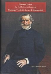 La fabbrica di gioventù : Giuseppe Verdi alle Terme di Montecatini