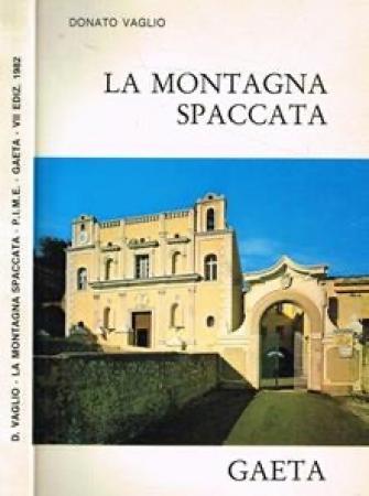 La Montagna Spaccata e il suo Santuario