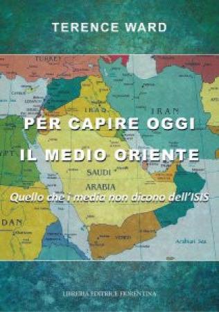 Per capire oggi il Medio Oriente