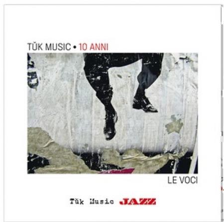 Tuk Music : 10 anni