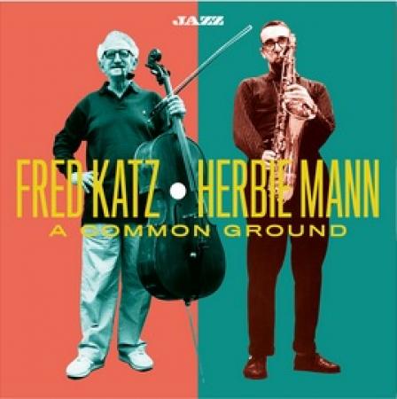 Fred Katz, Herbie Mann: a common ground