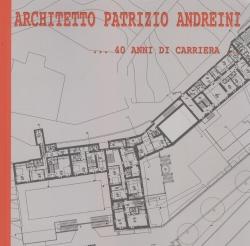Patrizio Andreini architetto... 40 anni di carriera