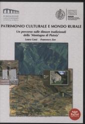 """Patrimonio culturale e mondo rurale : un percorso sulle dimore tradizionali della """"Montagna di Pistoia"""""""