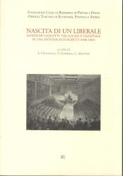 Nascita di un liberale : Leopoldo Galeotti tra locale e nazionale in una antologia di scritti (1840-1865)