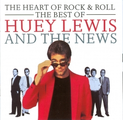The heart of rock & roll: the best of Huey Lewis and the News