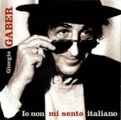 Io non mi sento italiano [audioregistrazione]