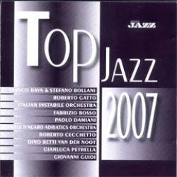 Top Jazz 2007 [Audioregistrazione]